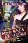 Moonlight & Mechanicals (The Gaslight Chronicles)