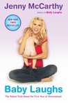 Baby Laughs by Jenny McCarthy
