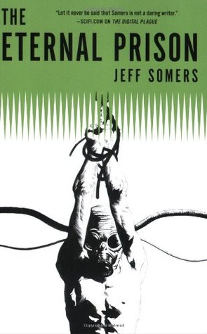 The Eternal Prison by Jeff Somers