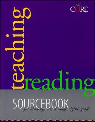 Teaching Reading Sourcebook by Bill Honig