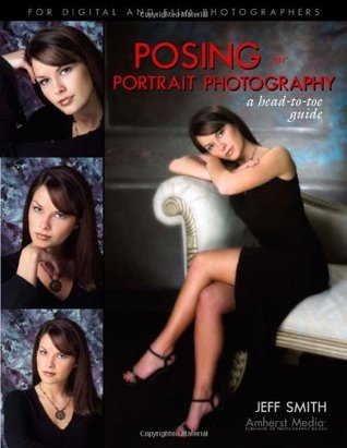 Posing for Portrait Photography: A Head-To-Toe Guide