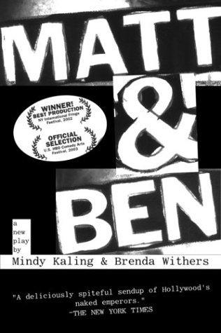Matt  Ben by Mindy Kaling