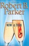 Now & Then (Spenser, #35)