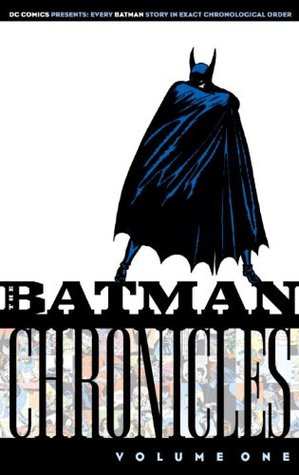 The Batman Chronicles, Vol. 1 (The Batman Chronicles (Reprints) #1)