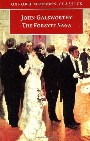 The Forsyte Saga (The Forsyte Chronicles, #1-3)