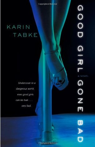 Good Girl Gone Bad by Karin Tabke