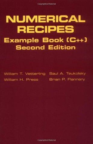 Numerical Recipes Example Book C++: The Art of Scientific Computing