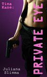 Tina Kane: Private Eye (Erotic Detective Story)