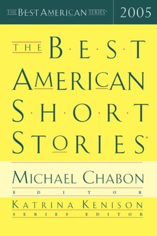 The Best American Short Stories 2005(The Best American Short Stories)