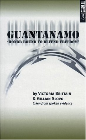 Guantanamo: Honor Bound to Defend Freedom