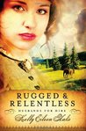 Rugged and Relentless (Husbands for Hire, #1)