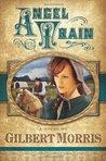 Angel Train (Wagon Wheels Series, #4)