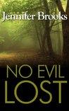 No Evil Lost