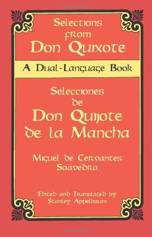 Selections from Don Quixote - Selecciones de Don Quijote de la Mancha