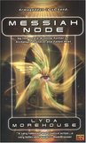 Messiah Node (LINK Angel, #3)