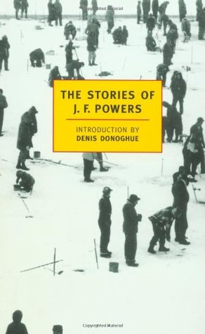 The Stories of J.F. Powers by J.F. Powers