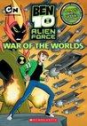 War of the Worlds (Ben 10: Alien Force, #2)