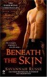 Beneath the Skin (Darkwing Chronicles, #3)