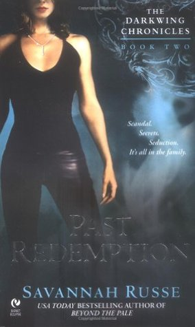Past Redemption (Darkwing Chronicles, #2)