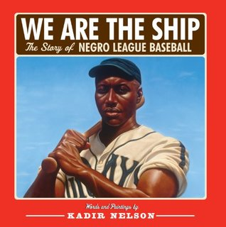 We are the Ship by Kadir Nelson