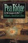 Pea Ridge by William L. Shea