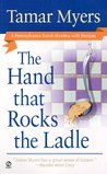The Hand That Rocks the Ladle (Pennsylvania Dutch Mystery, #8)