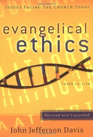 Evangelical Ethics by John Jefferson Davis