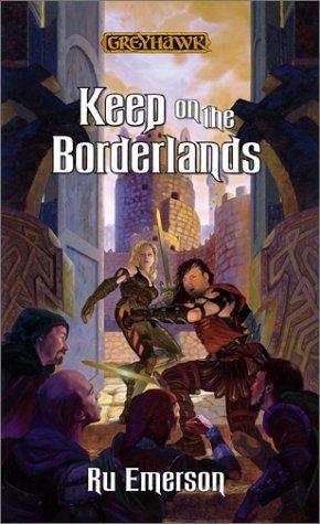 Keep on the Borderlands (Greyhawk Classics, #6)
