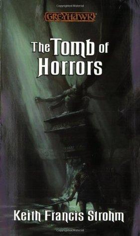The Tomb of Horrors (Greyhawk Classics, #7)