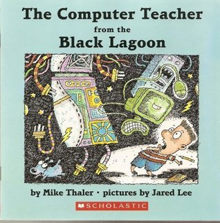 The Computer Teacher from the Black Lagoon (Black Lagoon, #19)