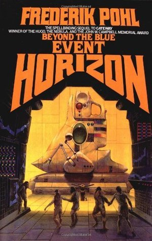 Beyond the Blue Event Horizon (Heechee Saga, #2)