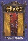 Floors by Patrick Carman
