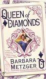 Queen of Diamonds by Barbara Metzger