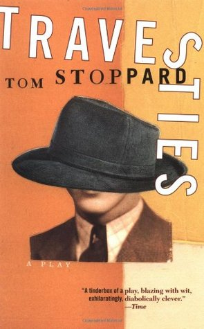 Travesties by Tom Stoppard