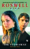 The Stowaway (Roswell High, #6)