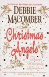 Christmas Angels: Three Heavenly Romances (Angels Everywhere #1-3)