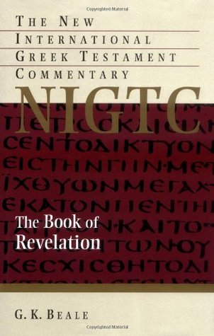 The Book Of Revelation by G.K. Beale