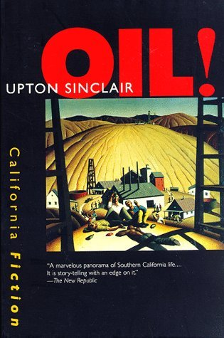 Oil! by Upton Sinclair