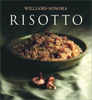 Williams-Sonoma Collection: Risotto