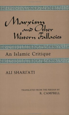Marxism And Other Western Fallacies An Islamic Critique By Ali