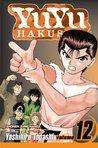 Yu Yu Hakusho, Volume 12: The Championship Match Begins!! (Yu Yu Hakusho, #12)