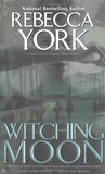 Witching Moon by Rebecca York
