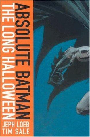 Absolute Batman by Jeph Loeb