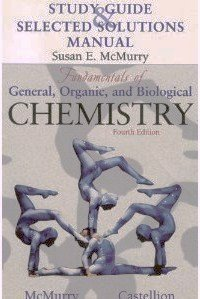 Study Guide & Selected Solutions Manual [to accompany] Fundamentals of General, Organic, and Biological Chemistry