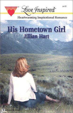 His Hometown Girl by Jillian Hart