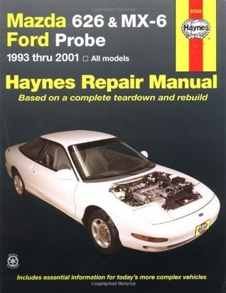 Mazda 626 & MX-6, and Ford Probe (1993-2001) Automotive Repair Manual (Haynes Repair Manual)