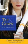Tap & Gown (Secret Society Girl, #4)