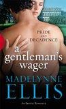 A Gentleman's Wager (Scandalous Seductions, #1)