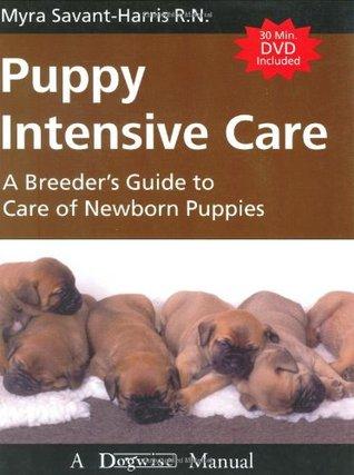 Puppy Intensive Care by Myra Savant-harris