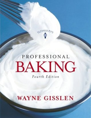 professional baking by wayne gisslen rh goodreads com professional baking study guide answer key Apush Study Guide Answers